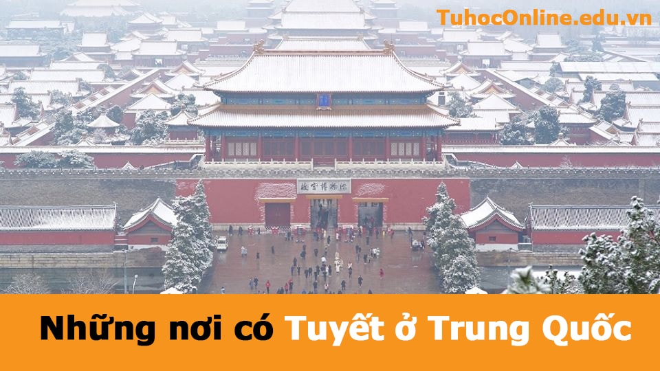 Những nơi có tuyết ở Trung Quốc