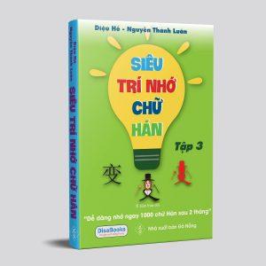 Nơi Bán Sách Siêu Trí Nhớ Chữ Hán Tập 3 Giá Rẻ Nhất - Chất lượng